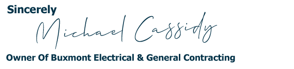 Michael Cassidy Owner Of Buxmont Electrical & General Contracting